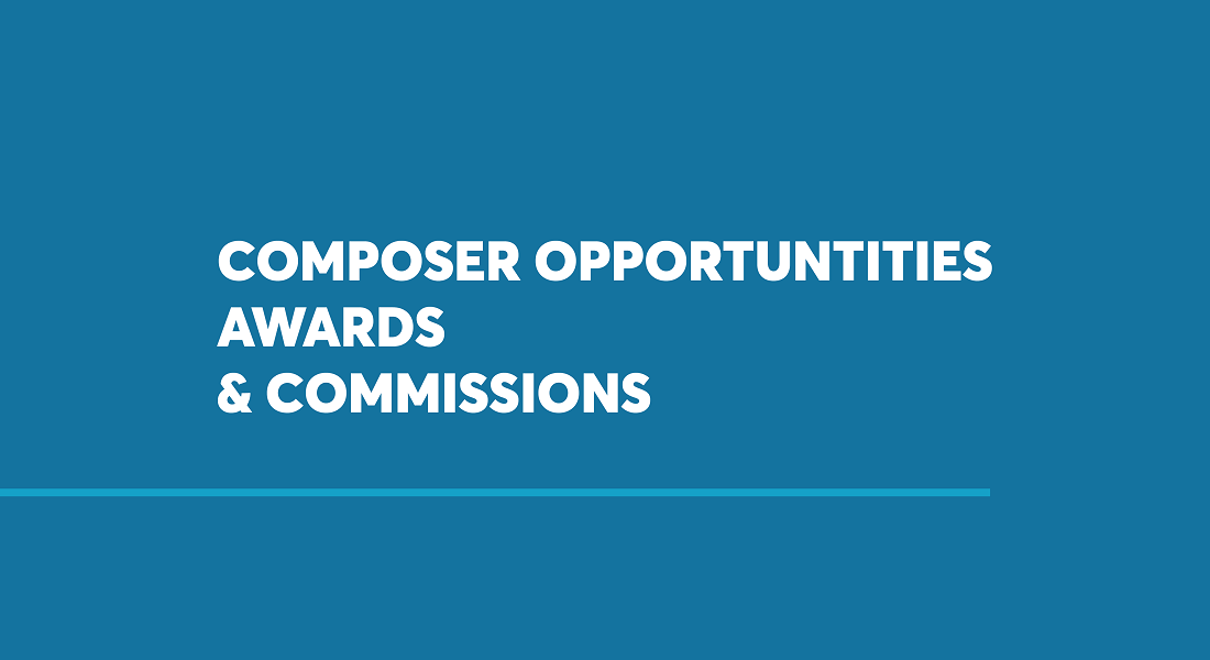 Composer Opportunities, Awards, & Commissions - Canadian Music Centre